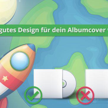 Warum ein gutes Design für dein Albumcover wichtig ist?!