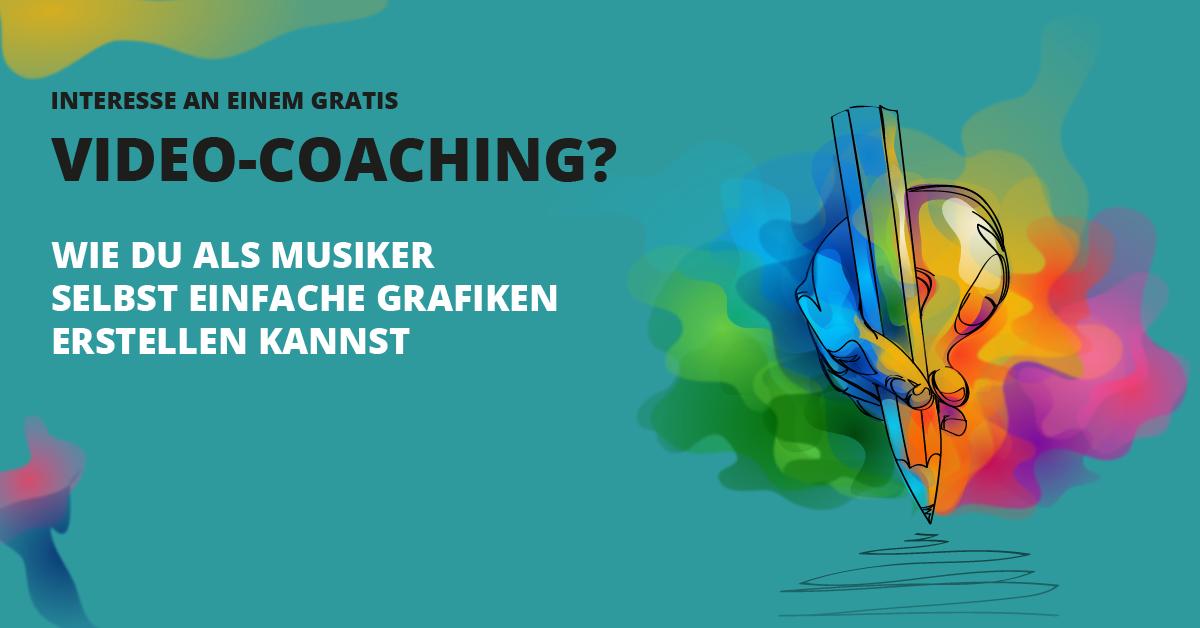 Gratis Video Coaching Wie Du Als Musiker Selbst Einfache Grafiken